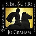 Stealing Fire Audiobook by Jo Graham Narrated by Chet Williamson