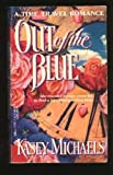 Out of the Blue, Kasey Michaels, 0440211050