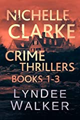 THE FIRST THREE BOOKS OF THE NICHELLE CLARKE CRIME THRILLER SERIES.  From award-winning journalist and bestselling author LynDee Walker.                       What people are saying about the Nichelle Clarke series:           ...
