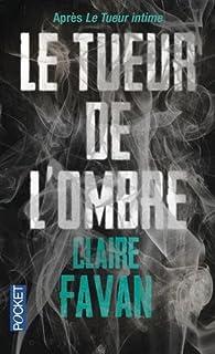 Le tueur de l'ombre, Favan, Claire