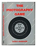 Photography Game, Arthur Goldsmith, 0670552801