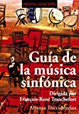 img - for Gu a de la m sica sinf nica / Guide of the Symphony Music (Spanish Edition) book / textbook / text book