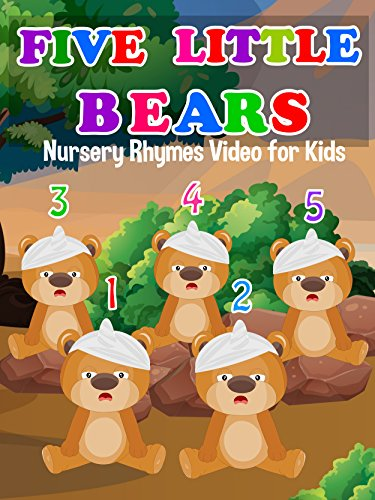(Five Little Bears - Nursery Rhymes Video for Kids)