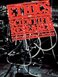 Ethics of Scientific Research, Kristin S. Shrader-Frechette, 0847679810