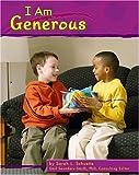 I Am Generous, Sarah L. Schuette, 1429632771