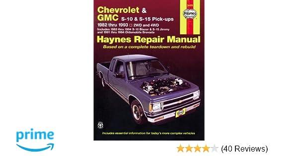 Chevrolet gmc s 10 s 15 pick ups repair manual 1982 thru 1993 chevrolet gmc s 10 s 15 pick ups repair manual 1982 thru 1993 2wd and 4wd haynes 9781563921162 amazon books fandeluxe Gallery