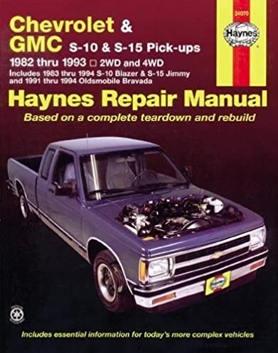 chevrolet gmc s 10 s 15 pick ups repair manual 1982 thru 1993 rh amazon com 2010 GMC Jimmy 1998 GMC C1500 Grille Assembly