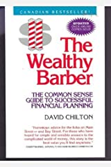 The Wealthy Barber : Everyone's Common-Sense Guide to Becoming Financially Independent by David Chilton (1994-08-02) Paperback