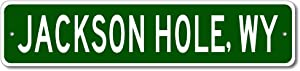 Jackson Hole, Wyoming - USA City and State Street Sign - Personalized Metal Street Sign, Man Cave Destination Sign, Idea, Pub Bar Wall Decor, Made in USA - 4x18 inches