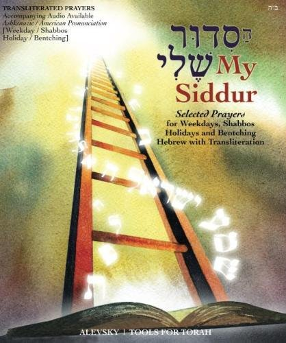 My Siddur [Weekday, Shabbat, Holiday A.]: Transliterated Prayer Book, Hebrew - English with Available Audio, Selected Prayers for Weekdays, Shabbat and Holidays (Hebrew Edition)