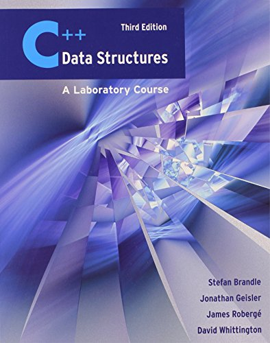 C++ Data Structures: A Laboratory Course by Brand: Jones n Bartlett Learning