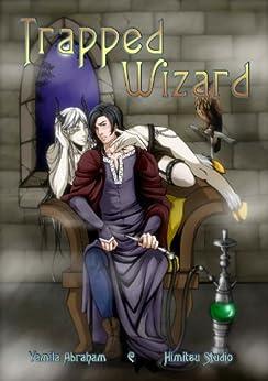 Trapped Wizard (Yaoi) by [Abraham, Yamila]