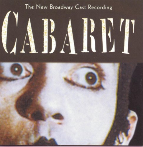 Cabaret (New Broadway Cast Rec...