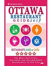 Ottawa Restaurant Guide 2019: Best Rated Restaurants in Ottawa, Canada - 500 restaurants, bars and cafés recommended for visitors, 2019