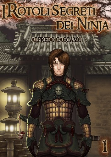 I Rotoli Segreti dei Ninja (Nuova Versione): Kazan e l ...