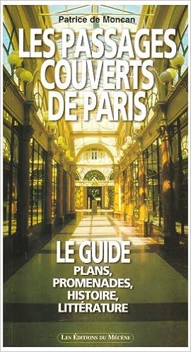 Télécharger en ligne Le guide des passages couverts de Paris epub, pdf