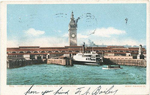 Historic Pictoric Postcard Print | Ferry Building from the Bay, San Francisco, Calif, 1898 | Vintage Fine Art