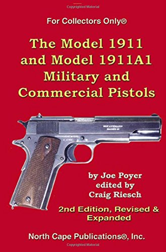 the-model-1911-and-model-1911a1-military-and-commercial-pistols