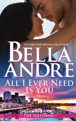 book cover of All I Ever Need Is You