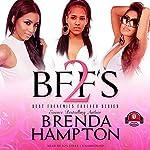 BFFs 2: Best Frenemies Forever, Book 2 | Brenda Hampton,Buck 50 Productions