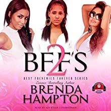 BFFs 2: Best Frenemies Forever, Book 2 Audiobook by Brenda Hampton, Buck 50 Productions Narrated by Ida Belle
