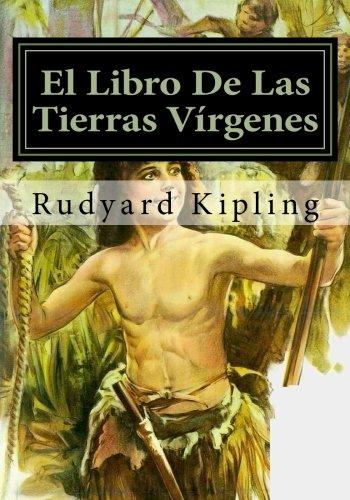 El Libro De Las Tierras Virgenes (Spanish Edition) [Rudyard Kipling] (Tapa Blanda)