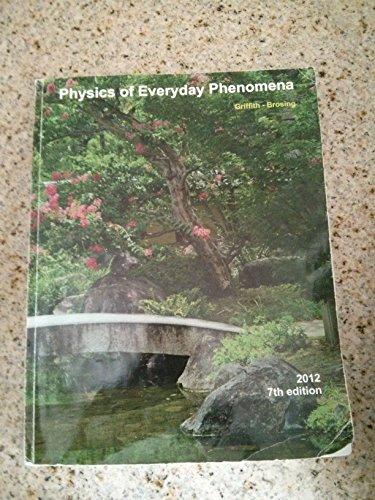 Physics of Everyday Phenomena 7th Edition