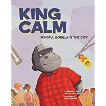 King Calm: Mindful Gorilla in the City by Susan D. Sweet (2016-10-17)