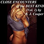 Close Encounters of the Best Kind, Volume 1 | R. J. Cooper
