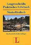 img - for Langenscheidts Praktisches Lehrbuch, Niederl ndisch book / textbook / text book