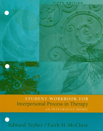 Interpersonal Process in therapy: 5th edition workbook