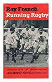Running Rugby, Ray French, 0571115977