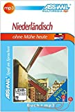 ASSiMiL Selbstlernkurs für Deutsche/ASSiMiL Niederländisch ohne Mühe heute: Lehrbuch (Niveau A1–B2) mit mp3-CD