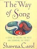 The Way of Song, Shawna Carol, 0312310374