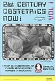 Twenty-First Century Obstetrics Now!, David Stewart and Lee Stewart, 0917314077