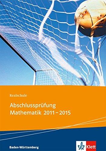 Realschule Abschlussprüfung Mathematik 2011 - 2015: Die in Baden-Württemberg 2011 - 2015 zentral gestellten Aufgaben mit ausführlichen Lösungen. ... getrennt in Pflicht- und Wahlbereich