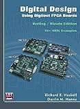 img - for Digital Design Using Digilent FPGA Boards - Verilog/Vivado Edition book / textbook / text book