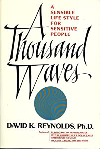 A Thousand Waves: A Sensible Life Style For Sensitive People (Constructive  Living Series