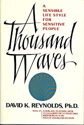 A Thousand Waves: A Sensible Lifestyle for Sensitive People