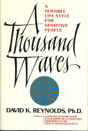 A Thousand Waves: A Sensible Lifestyle for Sensitive - Waves 1000