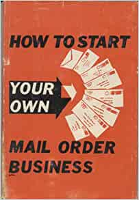 Intro to Starting a Mail-Order Business