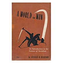 A world to win : an introduction to the science of socialism / by Stanley B. Ryerson