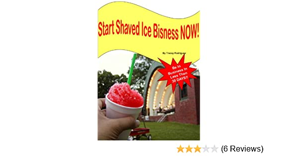 Starting a shaved ice business