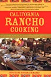 California Rancho Cooking, Jacqueline H. McMahan and Sasquatch Books Staff, 1570613842
