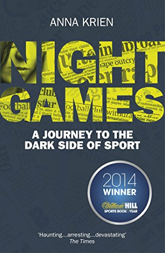 Night Games: A Journey to the Dark Side of Sport (Most Popular Soccer Players In The World)