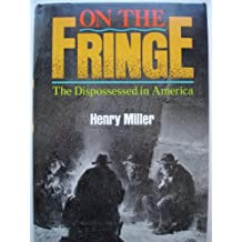 On the Fringe: The Dispossessed in America