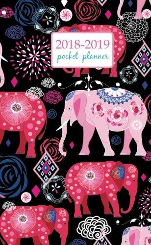Read Online 2018-2019 Pocket Planner: 2 Year Pocket Monthly Calenda Planner 4 x 6.5 inch elephant art and flower - floral design (Volume 33) pdf