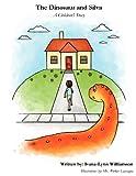 The Dinosaur and Silva, Ivana-Lynn Williamson, 0975308246