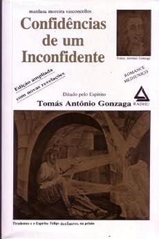 Confidências de um Inconfidente por [Vasconcellos, Marilusa Moreira]