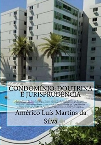 CONDOMÍNIO Jurisprudência Condomínio Time Sharing Condominial ebook